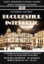 "Oltenița: Exhibition: ""Interwar Bucharest"""