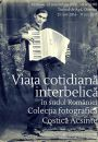 "Olteniţa: photography exhibition ""The interbellum daily life in southern Romania - Costică Acsinte Collection"""